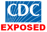 CDC EXPOSED